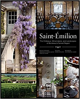 ??EXCLUSIVE?? Saint-Émilion: The Châteaux, Winemakers, And Landscapes Of Bordeaux's Famed Wine Region. centro Comes exact former llegaran Interes cliente