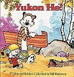 Calvin and Hobbes. Yukon Ho!, Bill Watterson, 1417642106