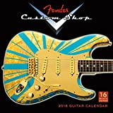 Fender Custom Shop Guitars Wall Calendar by Sellers Publishing Inc 2016