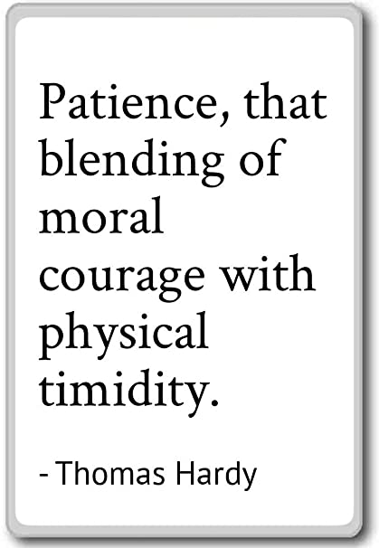 Amazoncom Patience That Blending Of Moral Courage With