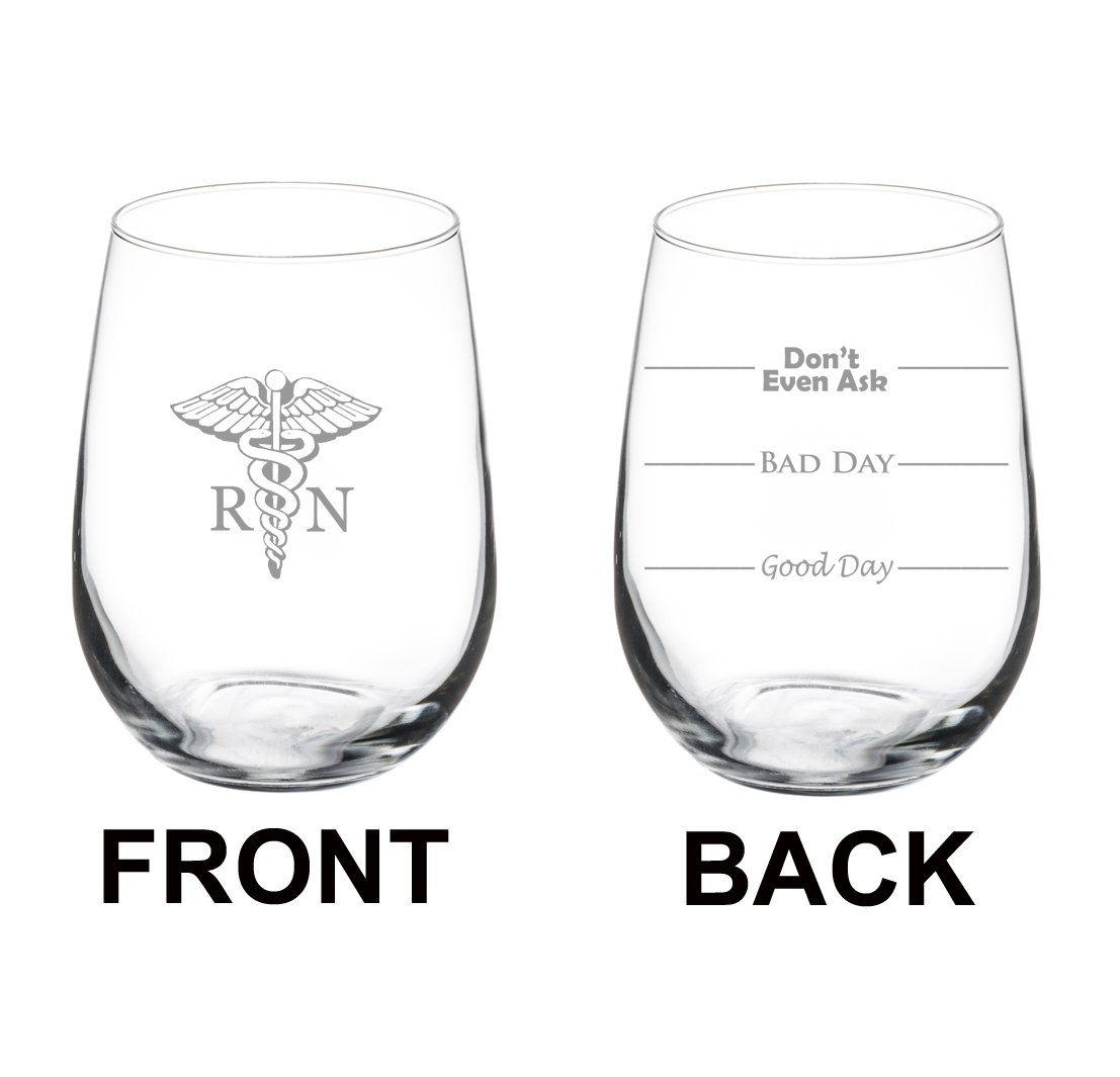 17 oz Stemless Wine Glass Funny Two Sided Good Day Bad Day Don't Even Ask RN Registered Nurse