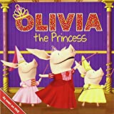 img - for Olivia the Princess book / textbook / text book
