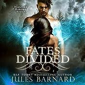 Fates Divided   Jules Barnard