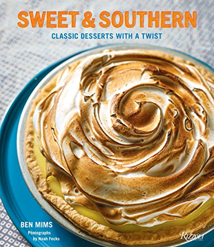 - Sweet & Southern: Classic Desserts with a Twist