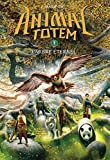 Animal Totem: N 7 - L'Arbre Eternel (French Edition)
