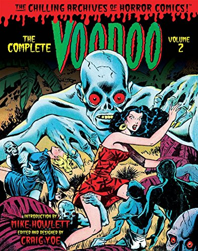 The Complete Voodoo Volume 2 (Chilling Archives of Horror Comics) -