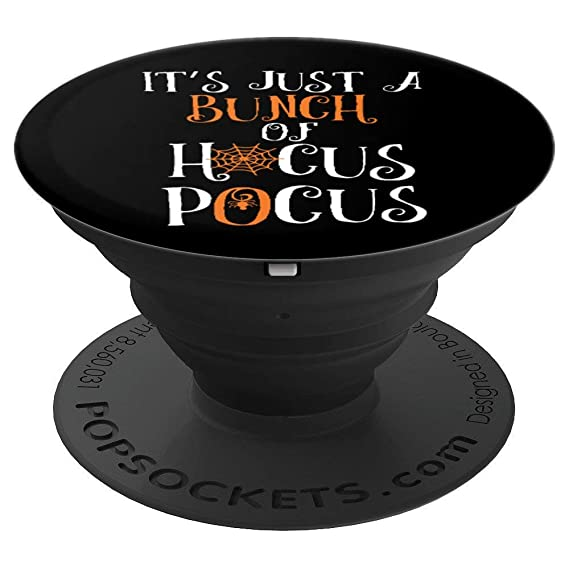 Its Just A Bunch Of Hocus Pocus Halloween Party - PopSockets Grip and Stand for Phones