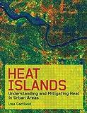 Heat Islands, Lisa Mummery Gartland, 1849712980
