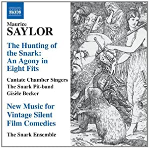 Saylor: The Hunting of the Snark - An Agony in Eight Fits
