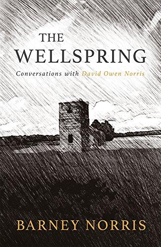The Wellspring: Conversations with David Owen Norris