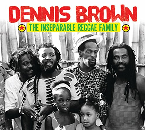 Dennis Brown & The Inseparable...
