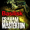 Basilisk Audiobook by Graham Masterton Narrated by Adam Sims