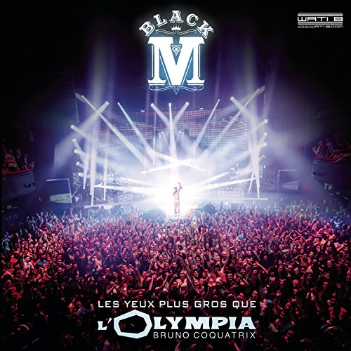 Black M - Les Yeux plus gros que l