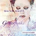 Hasse mich nicht (GötterFunke 2) Hörbuch von Marah Woolf Gesprochen von: Jodie Ahlborn, Patrick Bach