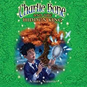 Charlie Bone and the Hidden King   Jenny Nimmo