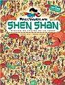 Mène l'enquête avec Shen Shan : Mission au centre de la Terre par Lévy