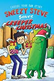 Sneezy Steve Saves Creeper Christmas: An Unofficial Minecraft Adventure