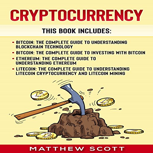 Cryptocurrency: Bitcoin, Bitcoin Investing, Ethereum, Litecoin