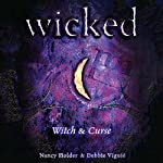 Wicked: Witch, Wicked Series Book 1 | Nancy Holder,Debbie Viguie