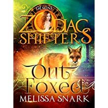 Out Foxed: A Zodiac Shifters Book: Paranormal Romance: Gemini (Sassafras Shifters Book 2)