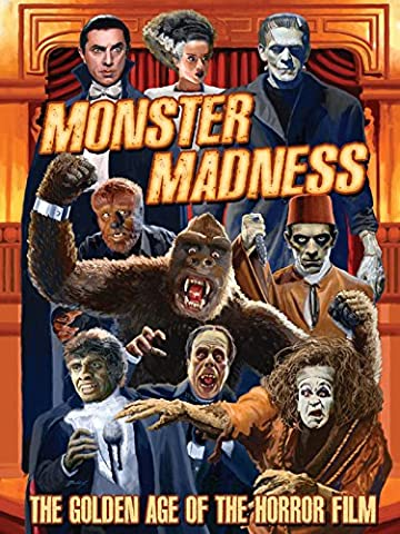 Monster Madness: The Golden Age of Horror (Mummy At Midnight)
