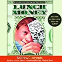 Lunch Money Audiobook by Andrew Clements Narrated by John Mayer