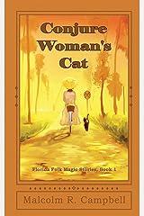 Conjure Woman's Cat (Florida Folk Magic Stories) Paperback