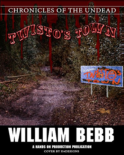 Twisto's Town: Chronicles of the Undead