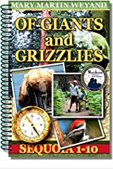Of Giants and Grizzlies: Sequoia 1-10, Discover True Tales Spiral-bound