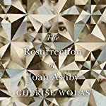The Resurrection of Joan Ashby | Cherise Wolas