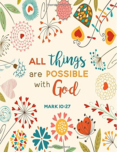 Download All Things Are Possible with God - Mark 10:27: Flower Heart Composition Notebook (8.5 x 11 Large) pdf epub