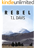 REBEL: The Last American Novel