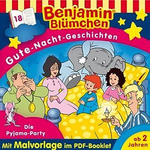 Die Pyjama-Party (Benjamin Blümchen Gute-Nacht-Geschichten 18) Hörspiel