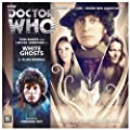 White Ghosts (Doctor Who: The Fourth Doctor Adventures)