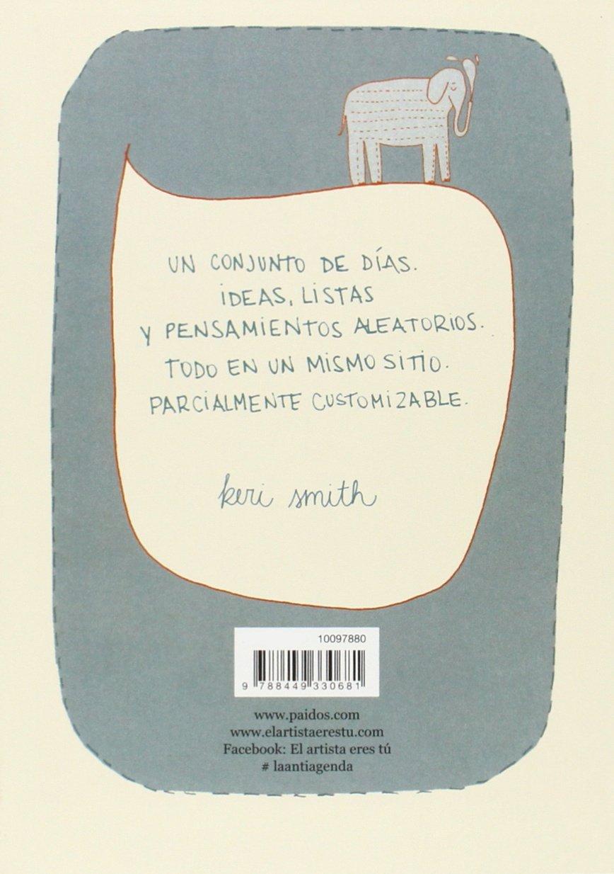 La antiagenda: Keri Smith: 9788449330681: Amazon.com: Books