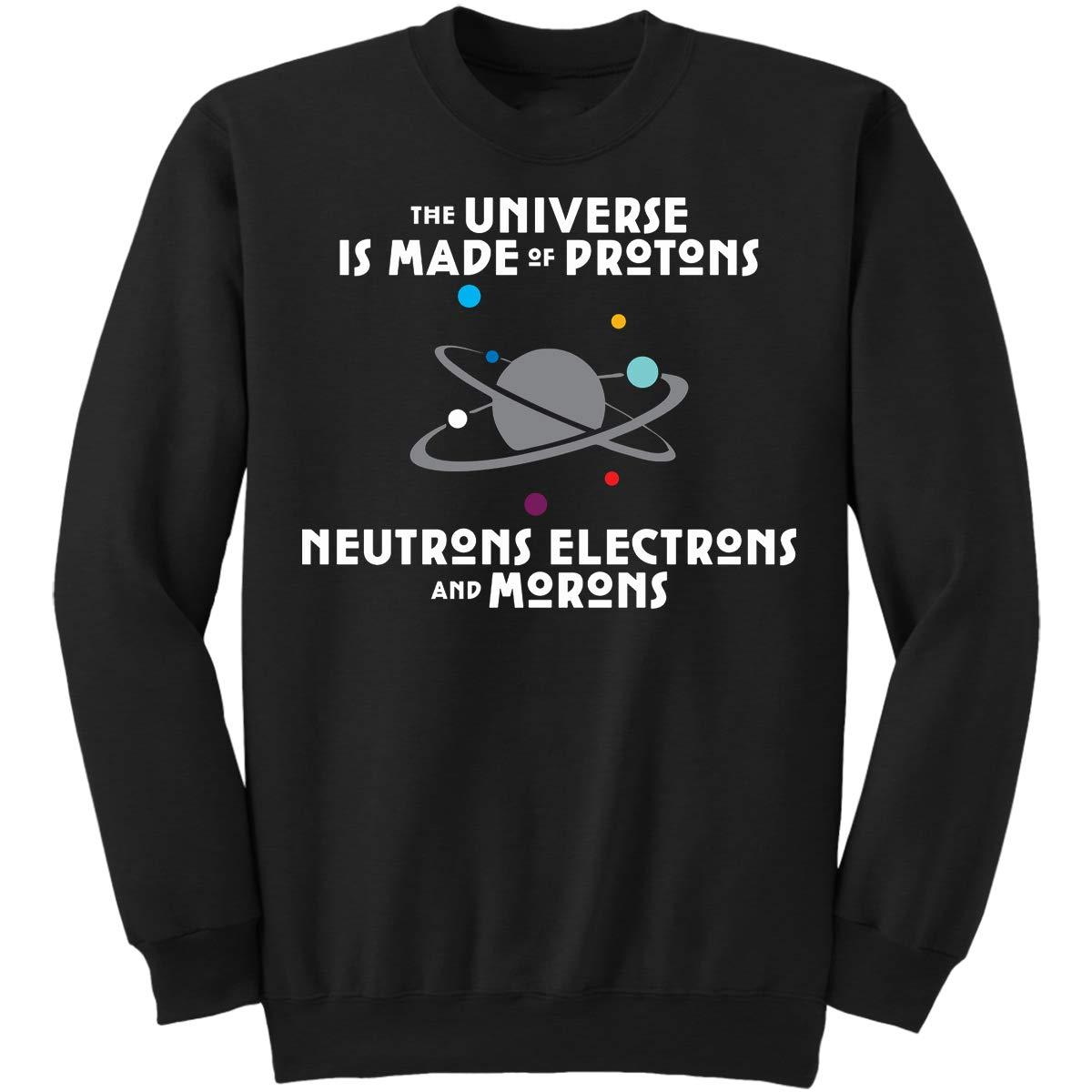 DoozyGifts99 Scientists Says Universe Made Moro Sweatshirt