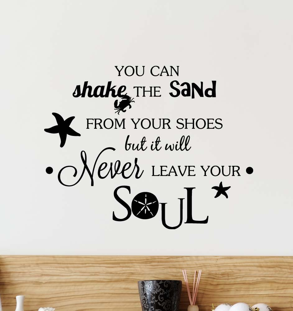 Amazoncom Wall Decal You Can Shake The Sand From Your Shoes But - Wall decals beach quotes
