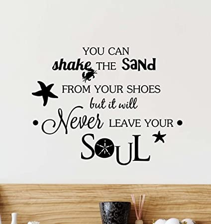 Great Wall Decal You Can Shake The Sand From Your Shoes But It Will Never Leave  Your