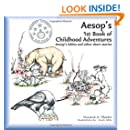 Aesop's 1st Book of Childhood Adventures: Aesop's fables and other short stories (Aesop's Childhood Adventures) (Volume 1)
