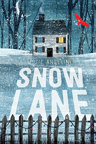 Snow Lane by [Angelini, Josie]