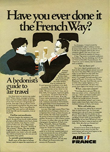 Have you ever done it the French way? Air France hedonist's guide ad 1974