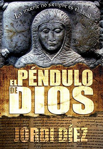 El Péndulo de Dios de Jordi Díez