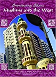 Muslims and the West, Evelyn Sears, 1590847008