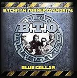 BACHMAN TURNER OVERDRIVE - BLUE COLLAR