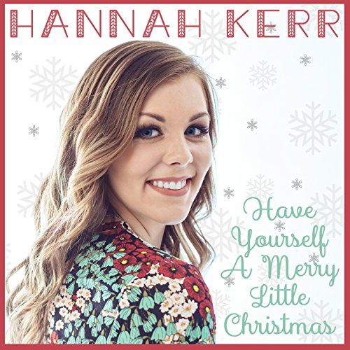 amazoncom have yourself a merry little christmas hannah