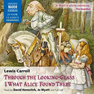 Through the Looking Glass and What Alice Found There Audiobook