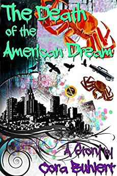 The Death of the American Dream (English Edition) de [Buhlert, Cora]