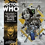 img - for The Early Adventures: 4.4 - The Wreck of the World (Doctor Who - The Early Adventures) book / textbook / text book