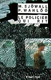Le policier qui rit : Le roman d'un crime