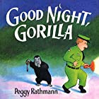 Good Night, Gorilla Audiobook by Peggy Rathmann Narrated by Anthony Edwards